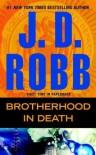 Brotherhood in Death - J. D. Robb