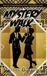 Mystery Walk - Melissa Bowersock