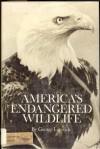 America's Endangered Wildlife - George Laycock