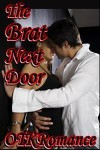 The Brat Next Door - OTKRomance