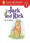 Jack and Rick (Green Light Readers Level 1) by David McPhail (2003-07-01) - David McPhail