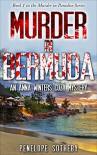 Murder in Bermuda: An Anna Winters Cozy Mystery (Murder in Paradise Book 1) - Penelope Sotheby