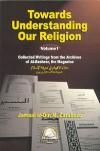 Towards Understanding Our Religion - Jamaal al-Din M. Zarabozo