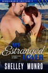 My Estranged Lover (Middlemarch Shifters Book 5) - Shelley Munro