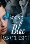 Bound in Blue - Annabel Joseph