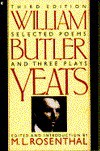 Selected Poems and Three Plays - W.B. Yeats, Macha L. Rosenthal