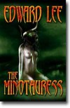 The Minotauress - Edward Lee