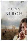 Blood - Tony Birch