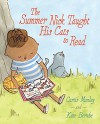The Summer Nick Taught His Cats to Read - Curtis Manley, Kate Berube
