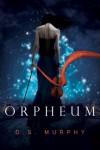 Orpheum - D.S. Murphy