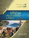 1050 lat chrześcijaństwa w Polsce - Wojciech Sadłoń, Piotr Łysoń, Bożena Łazowska, Paweł Ciecieląg, Andrzej Datko, Paweł Milcarek