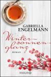 Wintersonnenglanz: Roman - Gabriella Engelmann