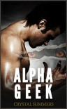 Alpha Geek (The Diamondclaw Chronicles) - Crystal  Summers