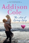 The Art of Loving Lacy - Addison Cole