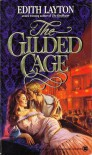 The Gilded Cage (Onyx) - Edith Layton