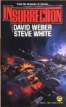 Insurrection - David Weber, Steve  White