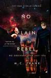 No Plain Rebel (No Ordinary Star) (Volume 2) - M.C. Frank