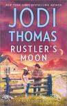 Rustler's Moon (Ransom Canyon) - Jodi Thomas