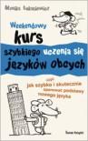 Weekendowy kurs szybkiej nauki języków obcych - Monika Łukasiewicz