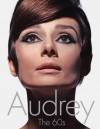 Audrey: The 60s - David Wills