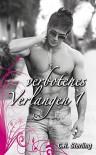 Verbotenes Verlangen 1: Verloren (German Edition) - C.R. Sterling, Annabelle Benn