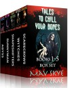 Tales to Chill Your Bones, Books 1-5 Box Set: A Horror Short Story Collection (3 Tales to Chill Your Bones Book 11) - Mav Skye