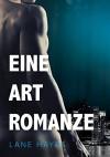 Eine Art Romanze (Fast wie Liebe 2) - Lane Hayes, Jutta Grobleben