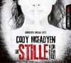 Die Stille vor dem Tod: Thriller. (Smoky Barrett, Band 5) - Cody McFadyen, Franziska Pigulla, Axel Merz