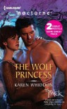 The Wolf Princess: The Wolf PrincessOne Eye Open - Karen Whiddon