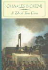 A Tale of Two Cities - Charles Dickens, Gillen D'Arcy Wood