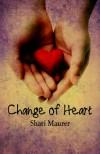 Change of Heart - Shari Maurer