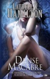 Danse Macabre (Anita Blake, #14) - Laurell K. Hamilton
