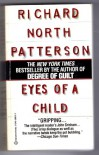 Eyes of a Child - Richard North Patterson