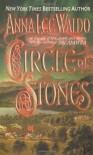 Circle of Stones: A Novel - Anna Lee Waldo