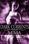 Dark Currents (Elementals) - Mima