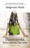 Dziewczynka, która widziała zbyt wiele - Warda Małgorzata