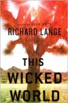 This Wicked World - Richard Lange