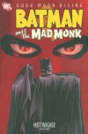 Batman and the Mad Monk - Matt Wagner