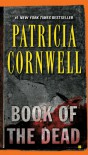 Book Of The Dead (Kay Scarpetta, #15) - Patricia Cornwell