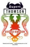 Divided Kingdom - Rupert Thomson