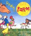 Down on the Farm - Merrily Kutner, Will Hillenbrand