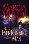 The Ever-Running Man - Marcia Muller