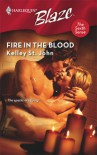 Fire In The Blood (Harlequin Blaze) - Kelley St. John