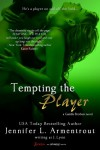 Tempting the Player  - J. Lynn
