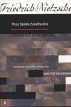 Thus Spoke Zarathustra - Walter Kaufmann, Friedrich Nietzsche