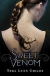 Sweet Venom (Medusa Girls, #1) - Tera Lynn Childs