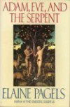 Adam, Eve and the Serpent - Elaine Pagels