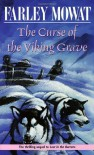 The Curse of the Viking Grave - Farley Mowat