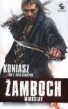 Koniasz. Tom 1. Wilk samotnik - Miroslav Zamboch