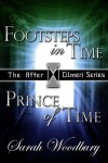 A Time Travel Fantasy Bundle: Footsteps in Time/Prince of Time - Sarah Woodbury